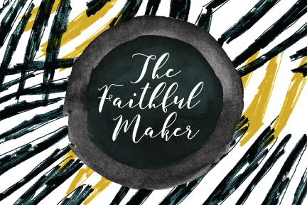 The Faithful Maker